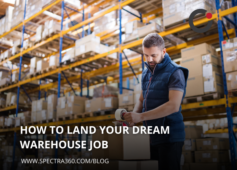 How to Land Your Dream Warehouse Job