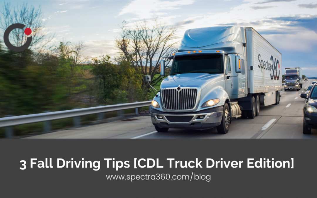 3 Fall Driving Tips [CDL Truck Driver Edition]
