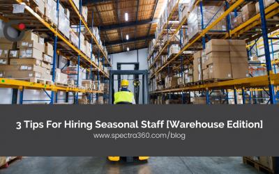 3 Tips For Hiring Seasonal Staff [Warehouse Edition]